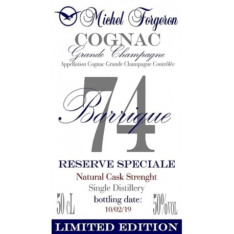 Cognac Barrique-74 - Michel Forgeron Cognac Grande Champagne